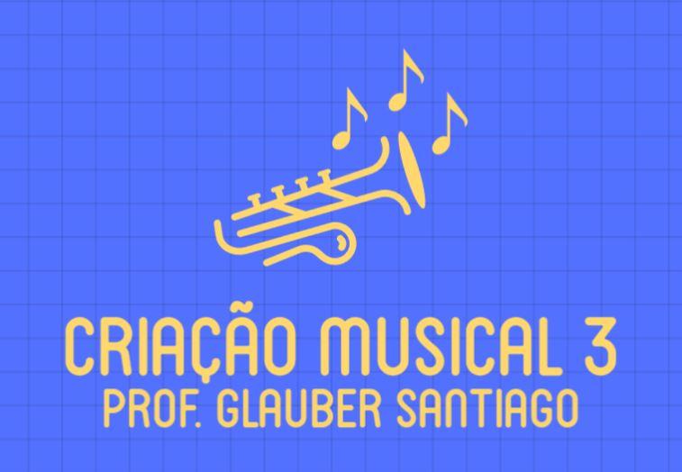 Criação Musical 3 - Preparação