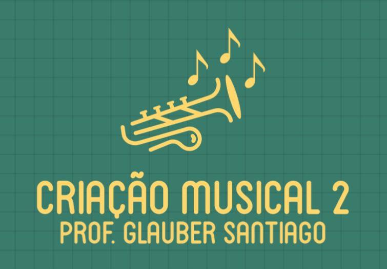 Criação Musical 2 - Preparação